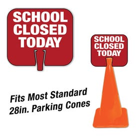 High Visibility Plastic Traffic Cone Signs School Closed Today Pre-Printed CS10