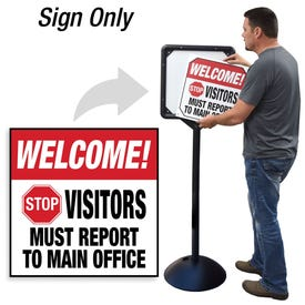 Welcome Stop Report to Office Interchangeable Directional Sign for DS7 Stanchion DS706