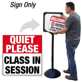 Quiet Please Class in Session Interchangeable Directional Sign for DS7 Stanchion DS718