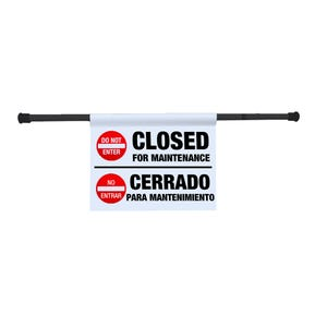 Do Not Enter Closed for Maintenance Entry Way Sign Tension Rod Sign EWS14