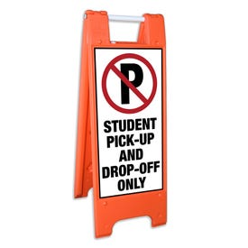 Safety Orange A-Frame Traffic Sign No Parking Student Pick Up Drop Off Only FS106