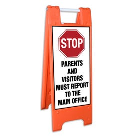 Safety Orange A-Frame Traffic Sign Stop Parents Visitors Must Report to Office FS108