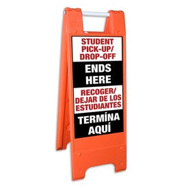 Safety Orange A-Frame Traffic Sign Bilingual Student Pick Up Drop Off Ends Here FS121