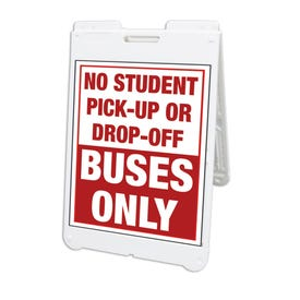 Interchangeable White A-Frame Traffic Sign Buses Only No Student Drop Off FS200F