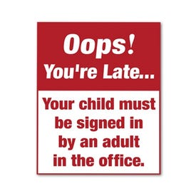 Sign Only 22in x 28in Interchangeable Traffic Sign Oops You're Late Sign Child In FS238