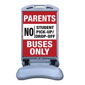 Parents No Pickup Buses Only Sign w/ Tip and Roll Base Part No. FS300AA