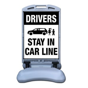 Drivers Stay In Car Line Sign w/ Tip and Roll Base Part No. FS300DD