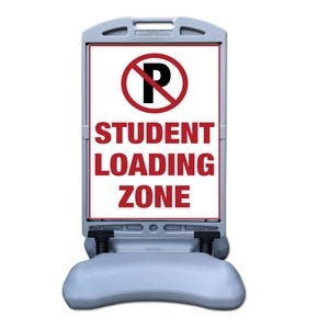 No Parking Student Loading Zone Sign w/ Tip and Roll Base Part No. FS300EE