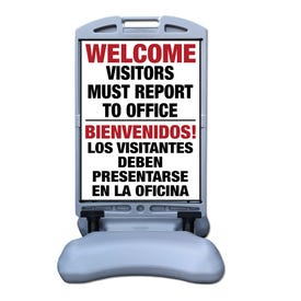 Welcome Report To Office Bi-Lingual Sign w/ Tip and Roll Base