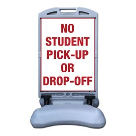 No Student Pick Up or Drop Off Sign Tip and Roll Sign Stanchion
