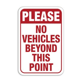 Please No Vehicles Beyond This Point Aluminum Sign M272 M771