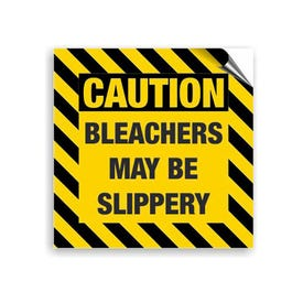 8in. High Intensity Caution Decal - Caution Bleacher May Be Slippery (3 Pack)