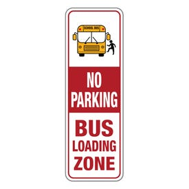 12in. x 36in. No Parking Bus Loading Zone Sign Only Part No. MV06