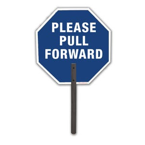 18in.X 18in. Hand Held Double-Sided Sign One Side Stop Other Side Please Pull Forward