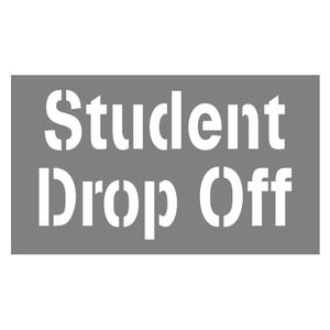 9in Letter Height Student Drop Off Parking Lot Stencil SST106
