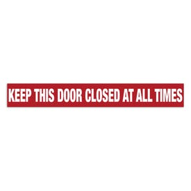 2in x 15in Door Exit Permanent Vinyl Decal Keep This Door Closed At All Times Z14