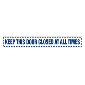 2in x 15in Door Exit Permanent Vinyl Decal Keep This Door Closed At All Times Z40