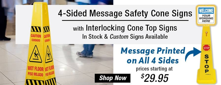4-Sided Message Safety Cones & Cone Topper Signs