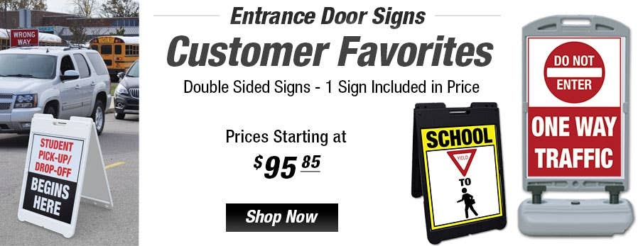 Entrance Door Signs that are Customer Favorites