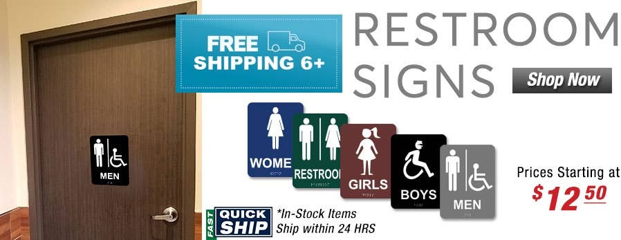 Restroom Signs 6+ Ship Free Use Code:  ADA183